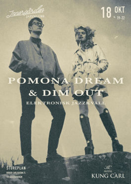 Pomona Dream and Dim Out