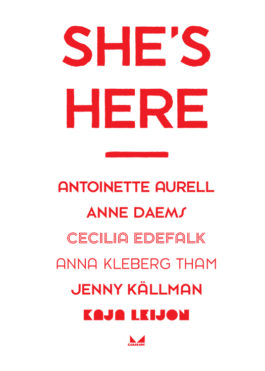She's Here exhibition