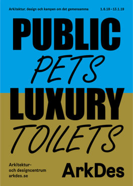 Public Luxury – Pets & Toilets