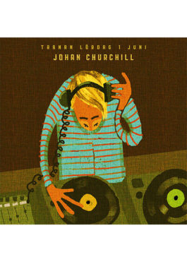 DJ Johan Churchill at Tranan bar